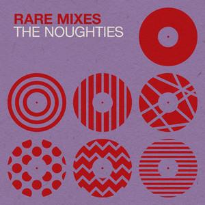 Rare Mixes: The Noughties (Remixes)