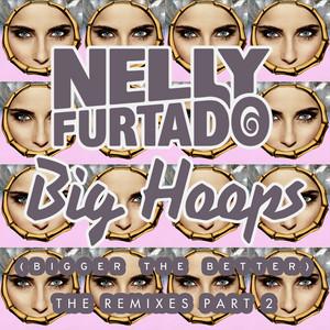 Big Hoops (Bigger The Better) [The Remixes Part 2]