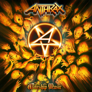 The Devil You Know by Anthrax