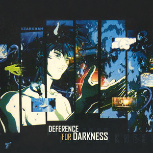 Deference for Darkness