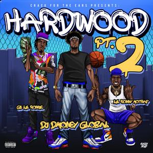 Hardwood, Pt. 2