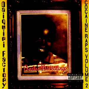 Daiquiri Factory Cocaine Raps Volume 2