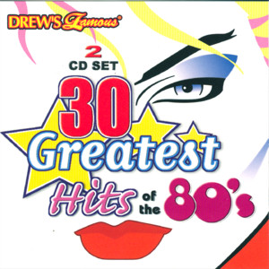 30 Greatest Hits Of The 80's album