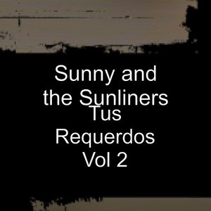 El Boderguero by Sunny & The Sunliners