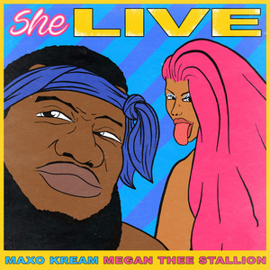 She Live (feat. Megan Thee Stallion)