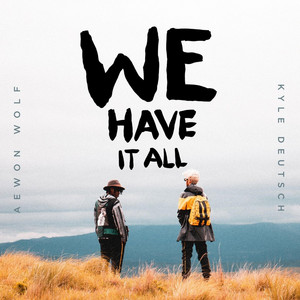 We have it all