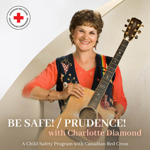 Be Safe! / Prudence!