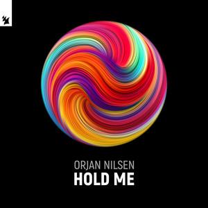 Hold Me by Orjan Nilsen
