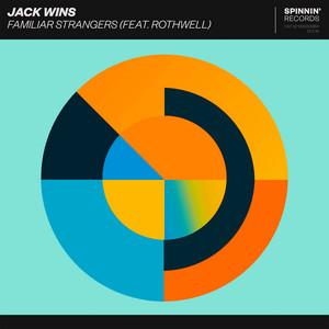 Familiar Strangers (feat. Rothwell)
