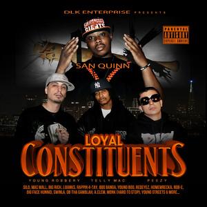 DLK Enterprise Presents: Loyal Constituents