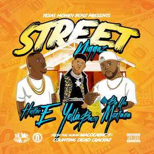 Street Niggaz (feat. Big Unc Montana)
