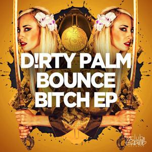 Bounce Bitch EP