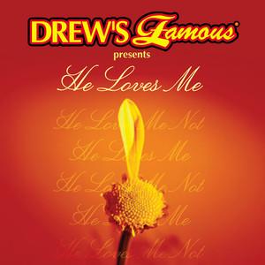Drew's Famous Presents He Loves Me album