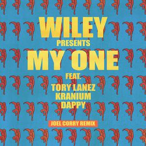 My One (feat. Tory Lanez, Kranium & Dappy) (Joel Corry Remix)