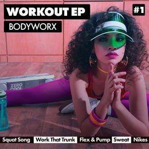 BODYWORX Workout EP #1