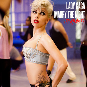 Marry The Night (The Remixes) cover art