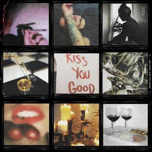 Kiss You Good