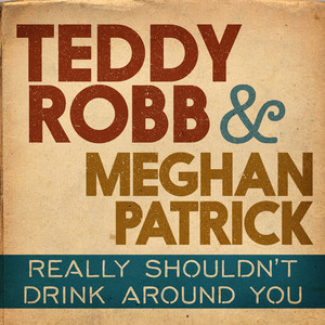 Really Shouldn't Drink Around You cover art