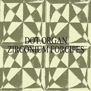 Zirconium Forcipes album