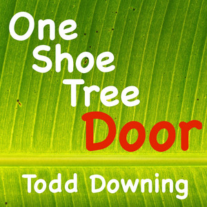 One Shoe Tree Door
