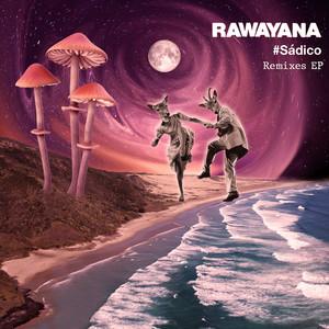 #Sádico (Sunsplash & Ferraz Remix) by Rawayana, Sunsplash, Ferraz