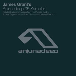 James Grant's Anjunadeep 05 Sampler