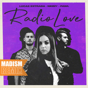 Radio Love (Madism Remix)