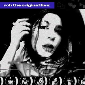 Rob the Original (Live)