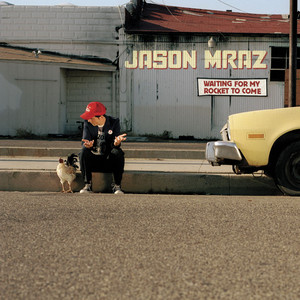 Jason Mraz - The remedy