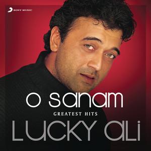 O Sanam (Greatest Hits : Lucky Ali)