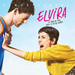 Banda Sonora Elvira, Te Daría Mi Vida Pero la Estoy Usando album