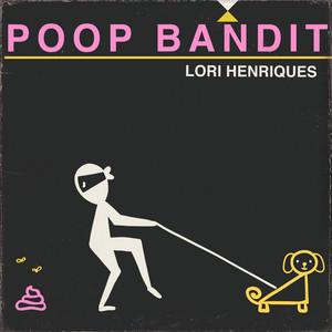 Poop Bandit
