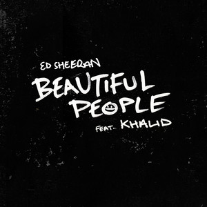 Ed Sheeran feat. Khalid - Beautiful People