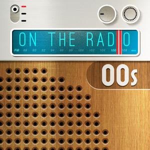 On the Radio - 00s