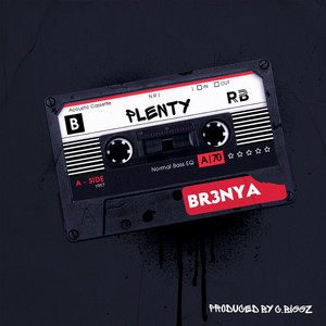Plenty (Too Trendy) by Br3nya