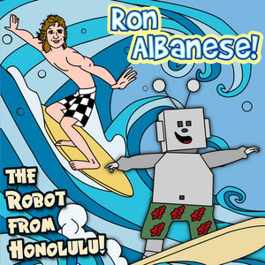 The Robot from Honolulu!