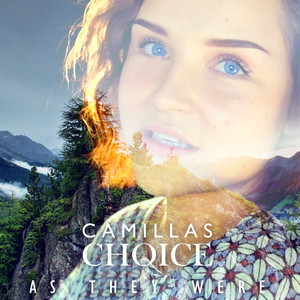 As They Were - CamillasChoice