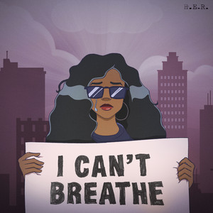 I Can't Breathe by H.E.R. cover art