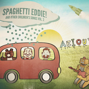 Spaghetti Eddie! And Other Children's Songs, Vol. 2