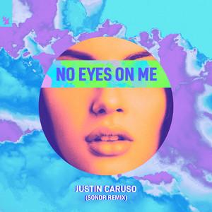 No Eyes On Me (Sondr Remix)