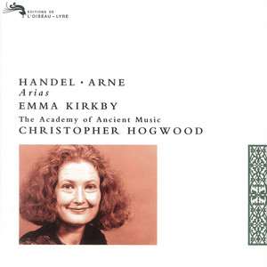 Rosamunde: Rise, Glory, Rise by Thomas Arne, Emma Kirkby, Academy of Ancient Music, Christopher Hogwood