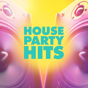 House Party Hits