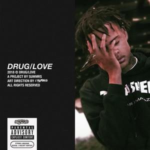 DRUG/LOVE!