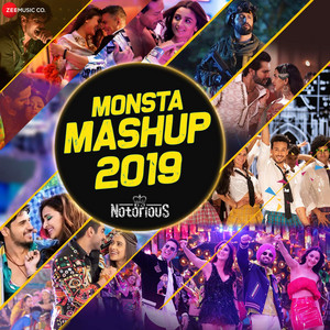 Monsta Mashup 2019 by DJ Notorious and Lijo George