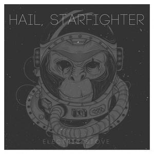 Hail, Starfighter album