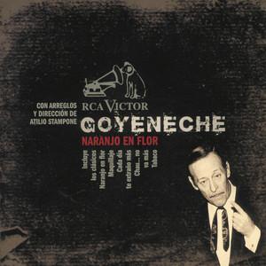 Naranjo En Flor - Roberto Goyeneche