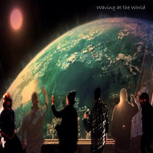 Waving at the World album
