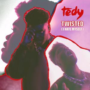 Twisted (I Hate Myself)