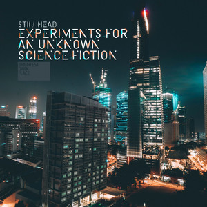 Experiments For An Unknown Science Fiction