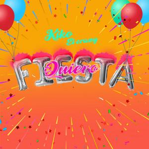 Quiero Fiesta by Kiko el Crazy